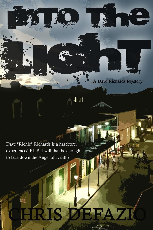 Into the Light (A Dave Richards Mystery)