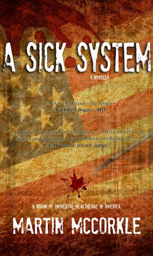 A Sick System