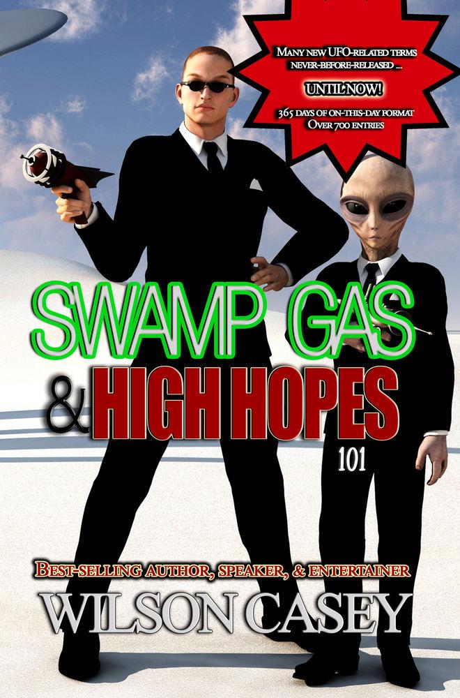 Swamp Gas & High Hopes 101