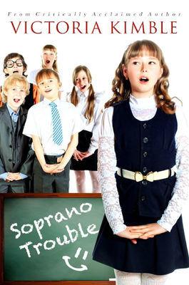 Soprano Trouble (The Choir Girls Series, Book 1)