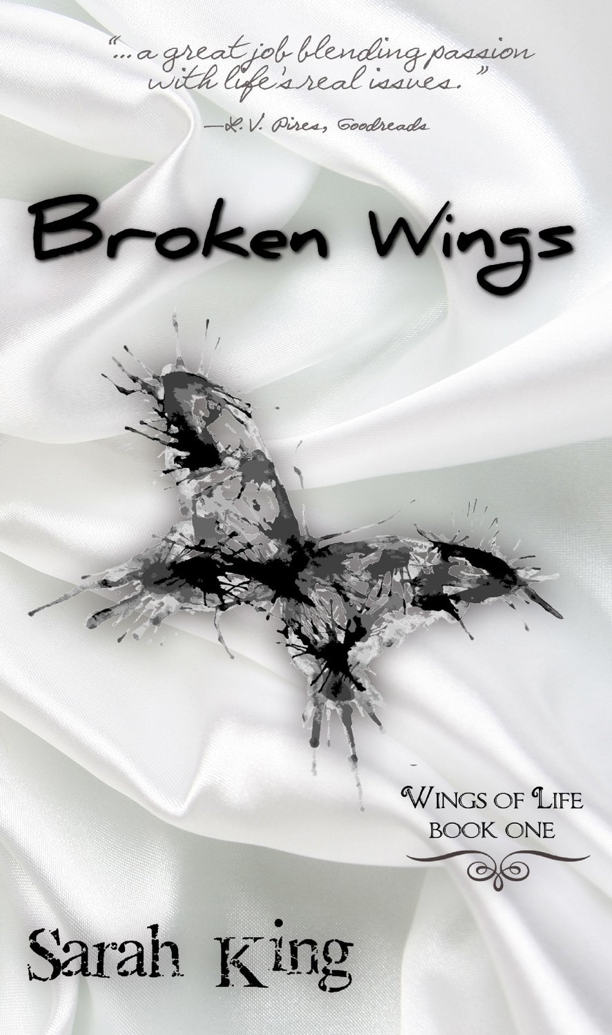 Broken Wings (The Wings of Life, Book One)
