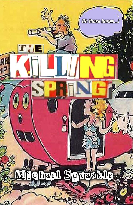 The Killing Spring