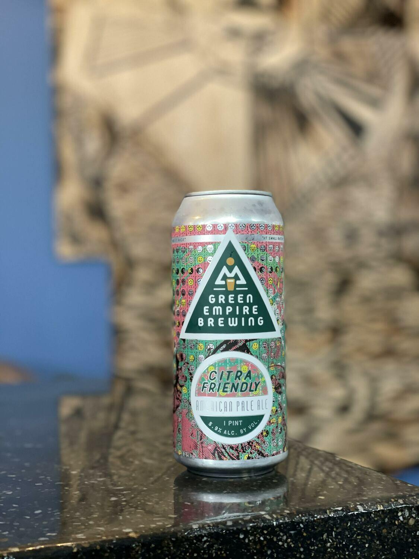 Citra Friendly 16ozc (Green Empire Brewing)