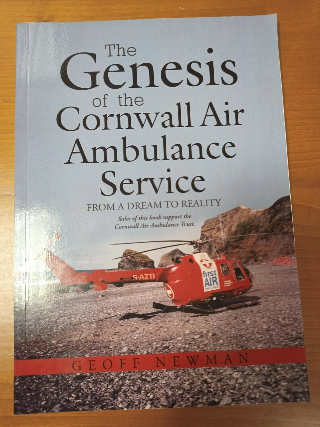 The Genesis of the Cornwall Air Ambulance Service