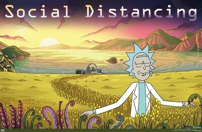 RICK AND MORTY SOCIAL DISTANCING ROLLED