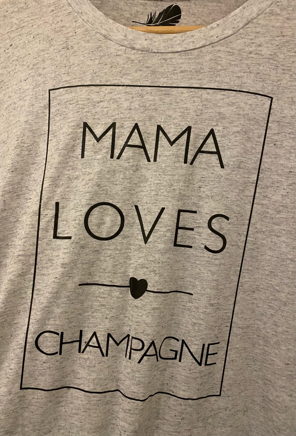 """""""Mama Loves Champagne"""""""