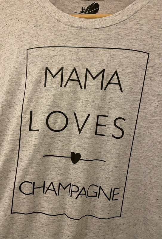 """Mama Loves Champagne"""