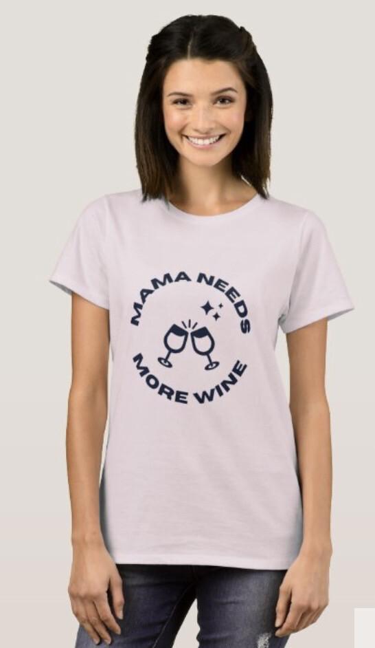 Mama Needs More Wine Crew Neck