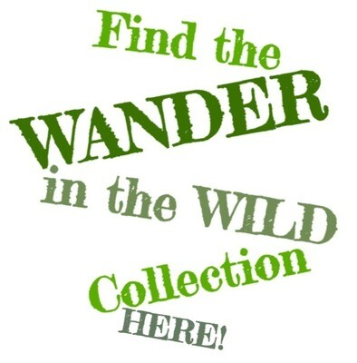 See the FULL Wander in the Wild Collection HERE