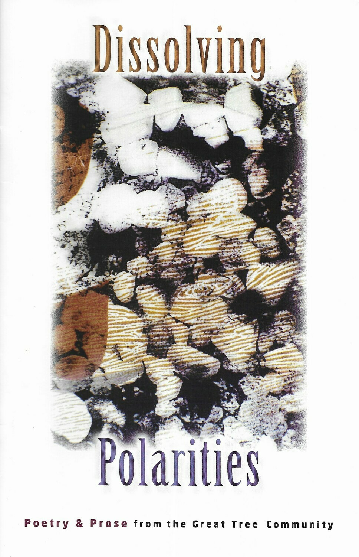 Dissolving Polarities