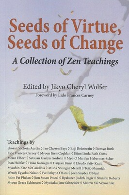Seeds of Virtue, Seeds of Change - A Collection of Zen Teachings