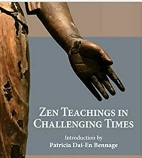 New! Zen Teachings in Challenging Times