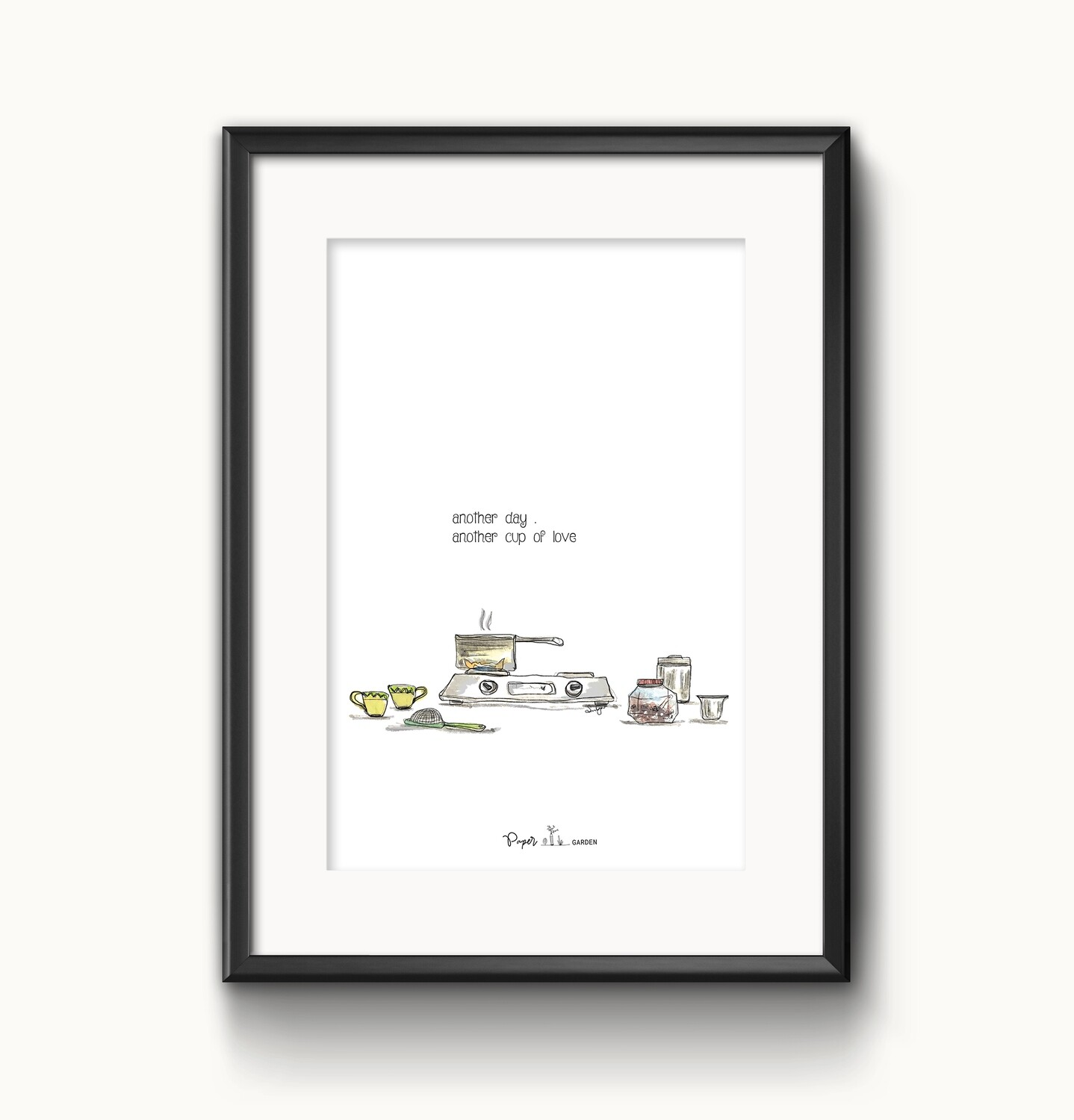 """""""Another cup of love""""- UNFRAMED WALL ART"""