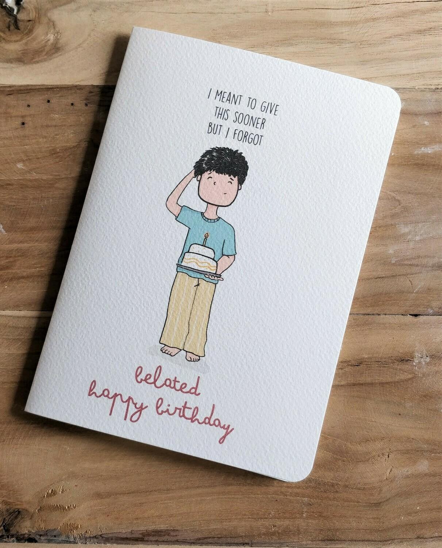 """""""I Forgot"""" Birthday Card"""