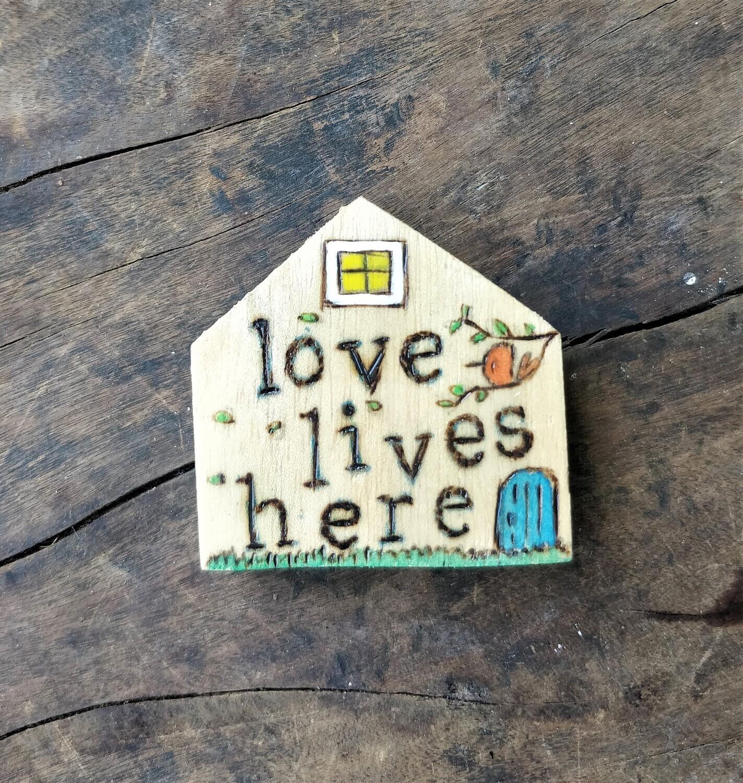 """Love Lives Here"" - Magnet"