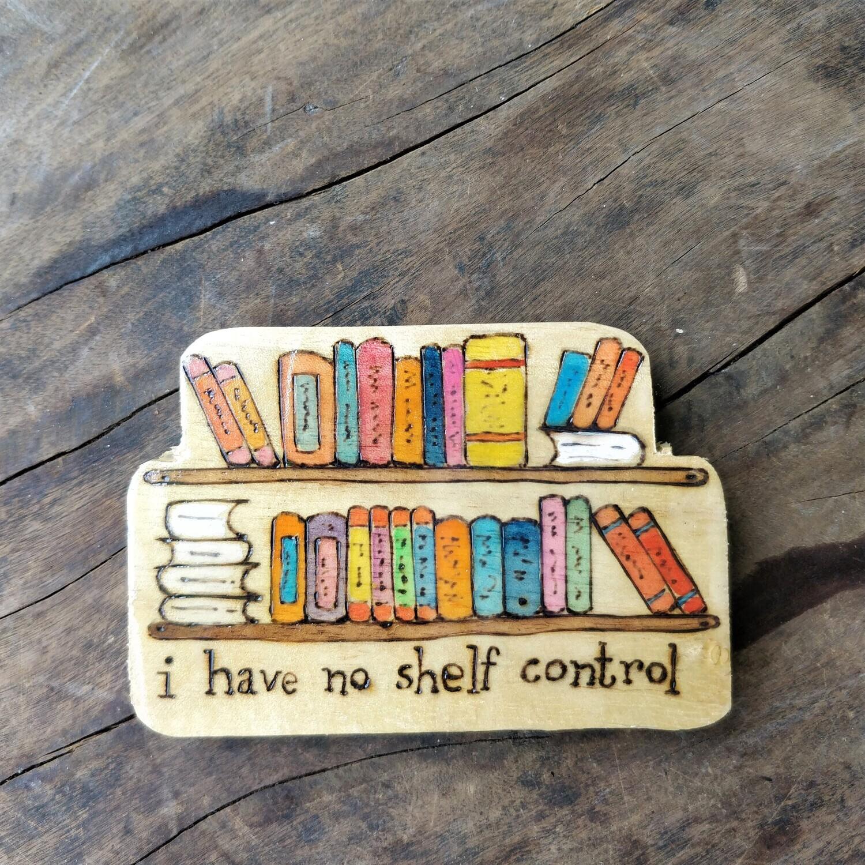 """""""No Shelf Control"""" - Magnet"""