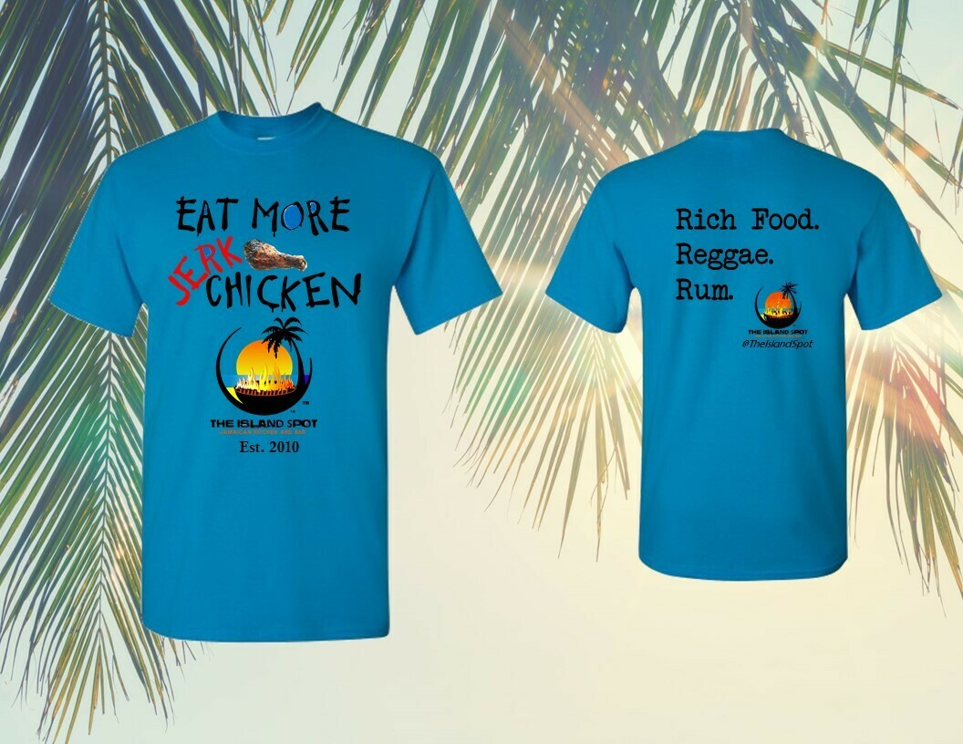 Eat More Jerk Chicken T-Shirt