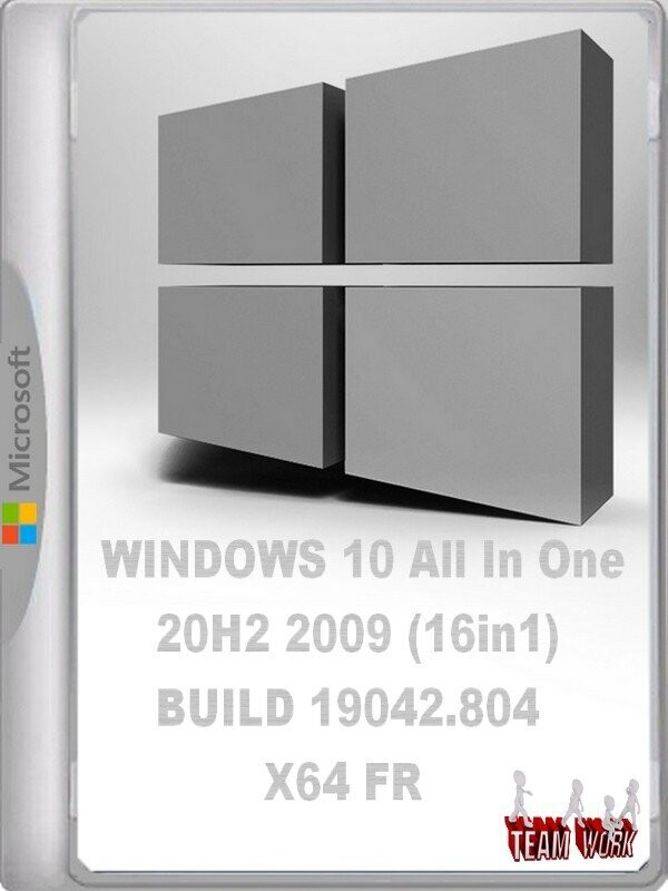 WINDOWS 10 All In One 20H2 2009 (16in1) BUILD 19042.804 X64 FR TEAM WORK