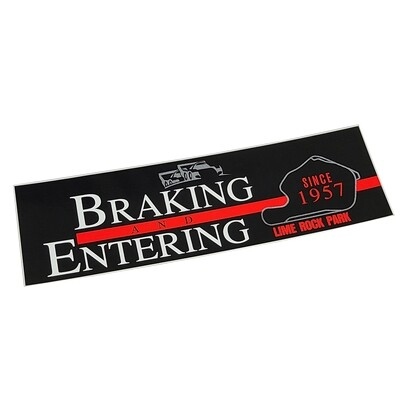 Braking and Entering Bumper Sticker