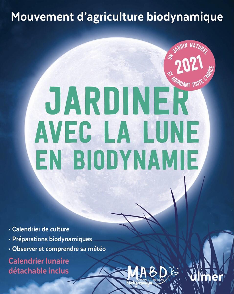 Jardiner avec la Lune + calendrier lunaire