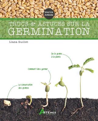 Trucs & astuces sur la germination