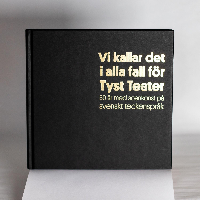 Tyst Teater 50 år bok (Svenska)
