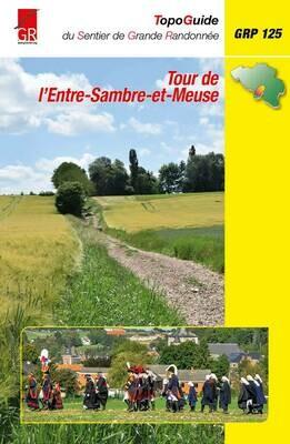 Topoguide GR 125 - Tour de l'Entre Sambre et Meuse