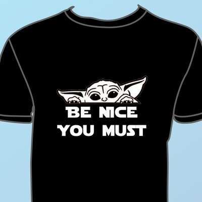 Be Nice You Must - Hoodie