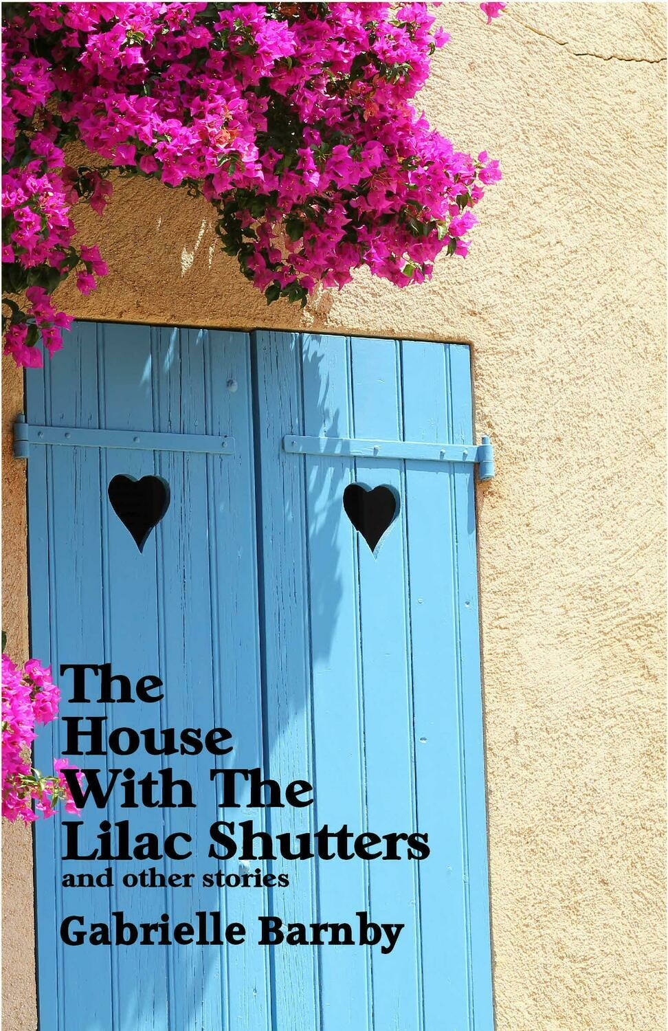 The House with the Lilac Shutters and Other Stories.