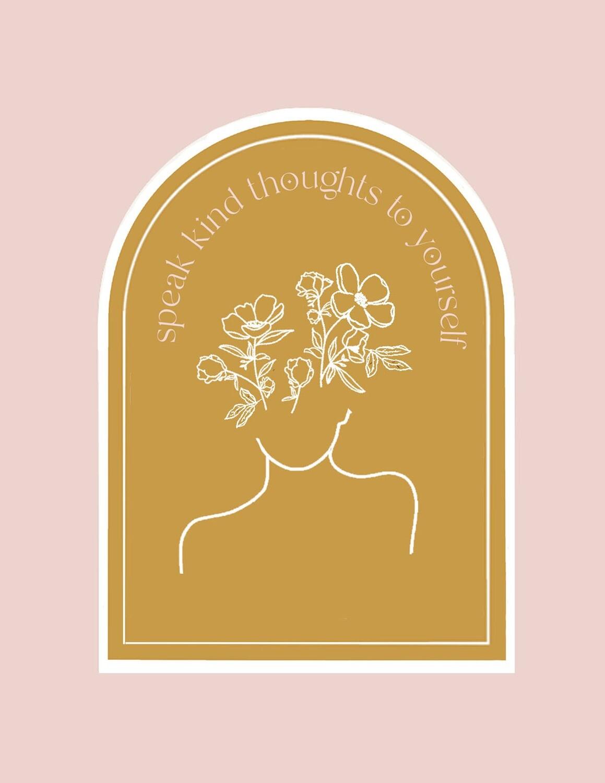 Speak kind thoughts digital print