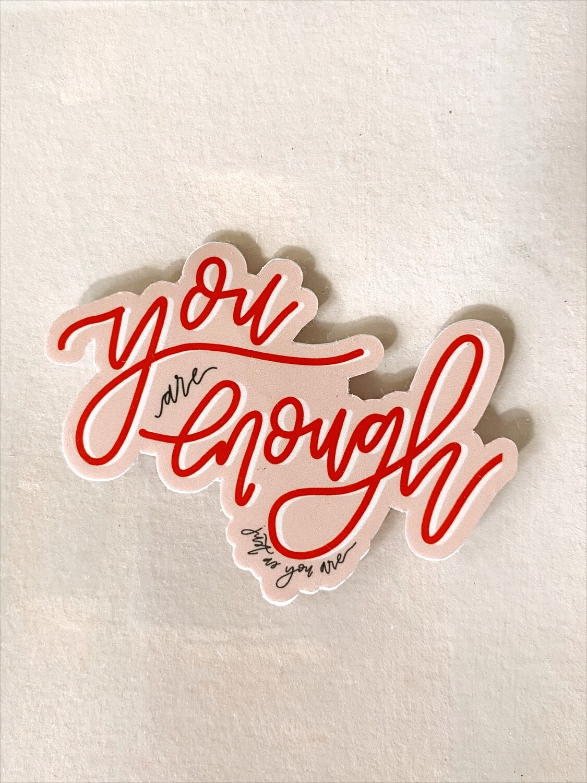 'You are enough' sticker