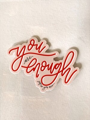 'You are enough' sticker