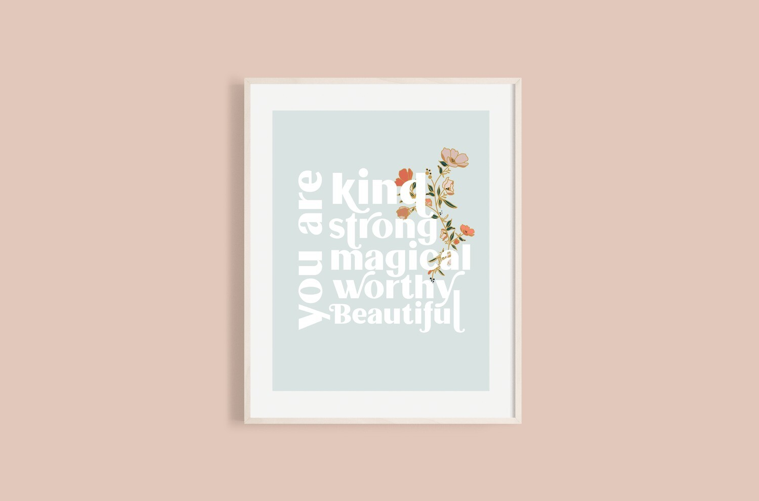 'You Are' print