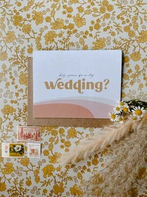 'Hey, wanna be in my wedding?' card