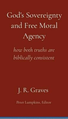 God's Sovereignty and Free Moral Agency