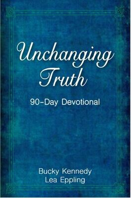 UnChanging Truth: 90-Day Devotional