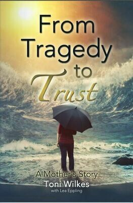 From Tragedy to Trust: A Mother's Story