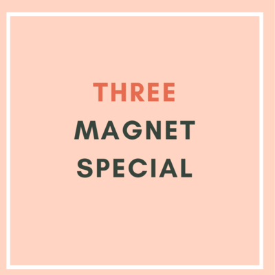 3 Magnet Special ($6.00/unit)