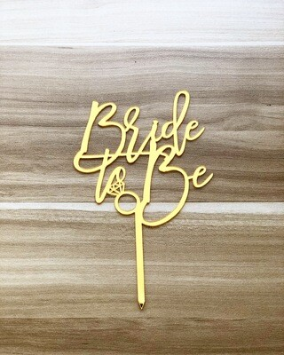 Topper - Bride To Be (Gold)