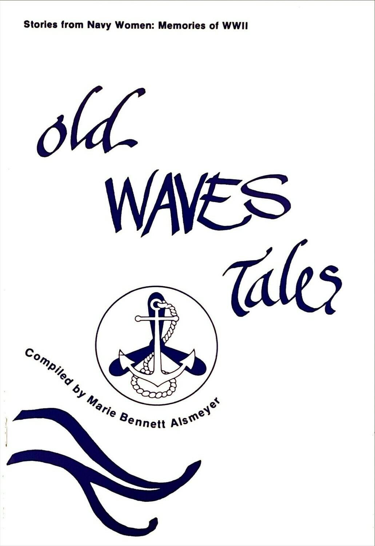 Old Waves Tales by Marie Bennett Alsmeyer