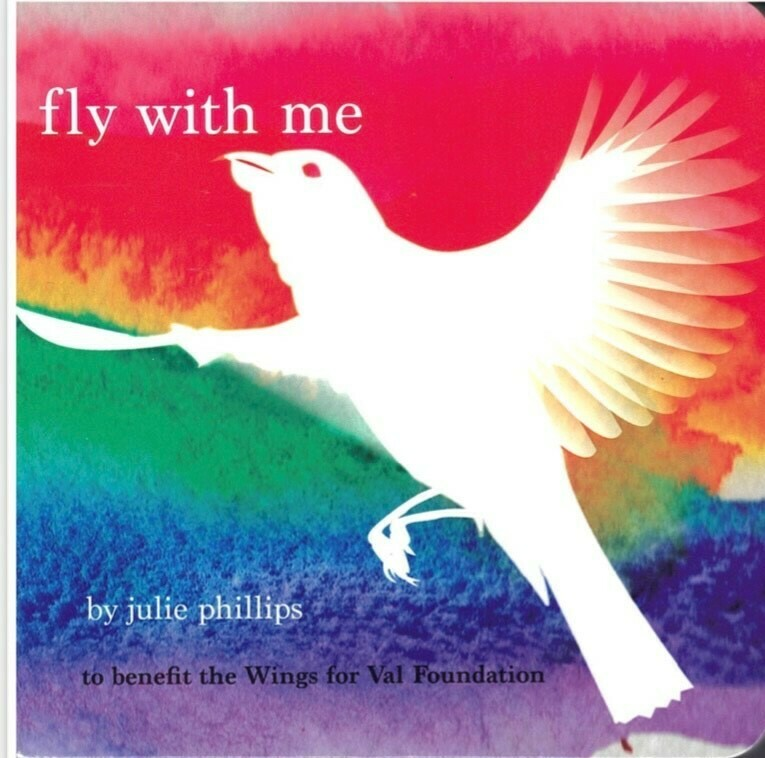 Fly With Me by Julie Phillips