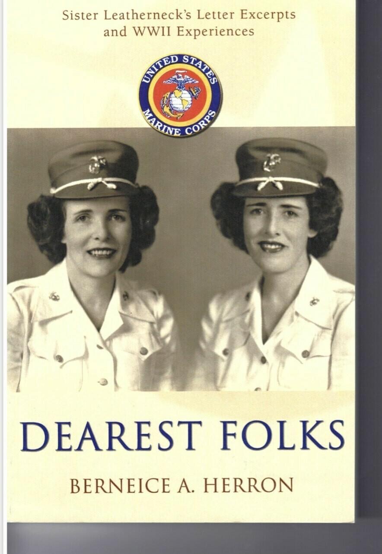 Dearest Folks By Berneice A. Herron