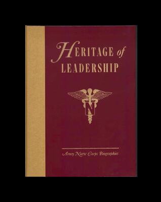 Heritage of Leadership : Army Nurse Corps by Dorothy Pocklington