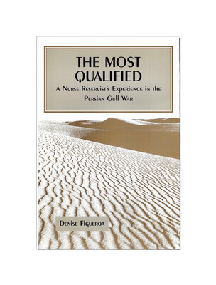 The Most Qualified by Denise Figueroa