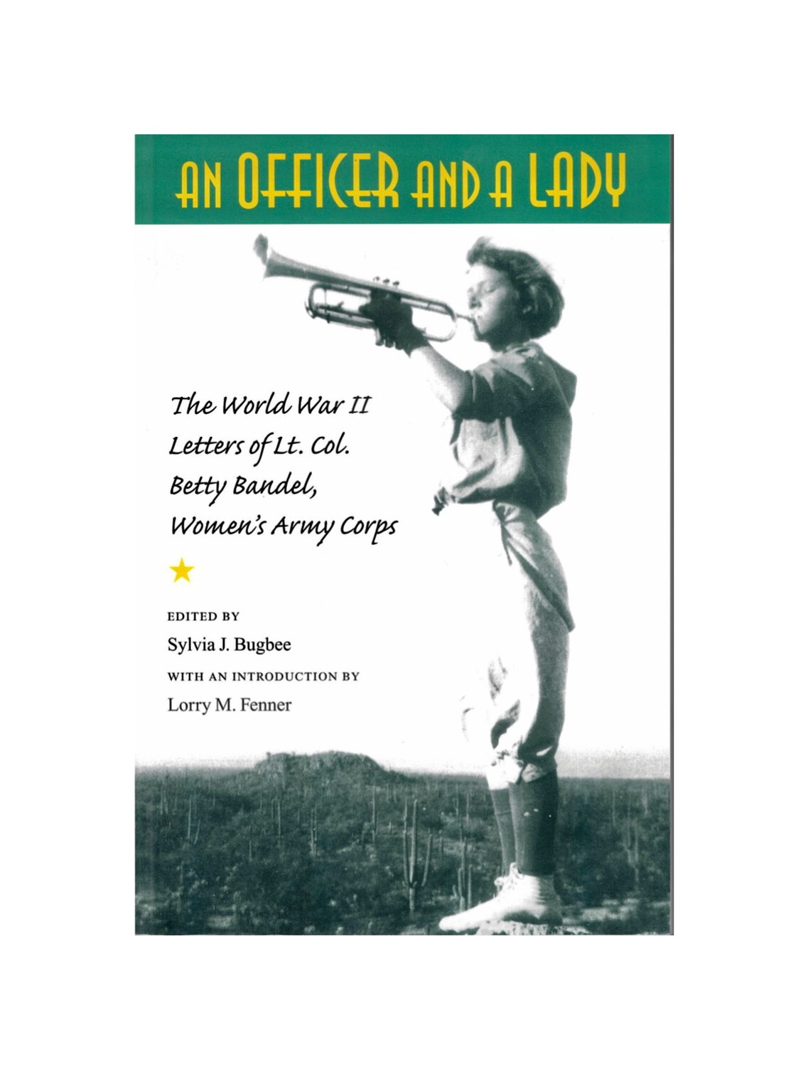 An Officer & A Lady by Betty Bandel