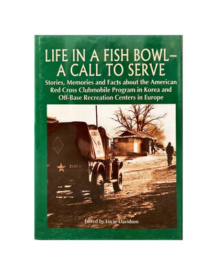 Life In A Fish Bowl: A Call To Serve by Lucie Davidson