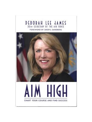 Aim High by Deborah Lee James