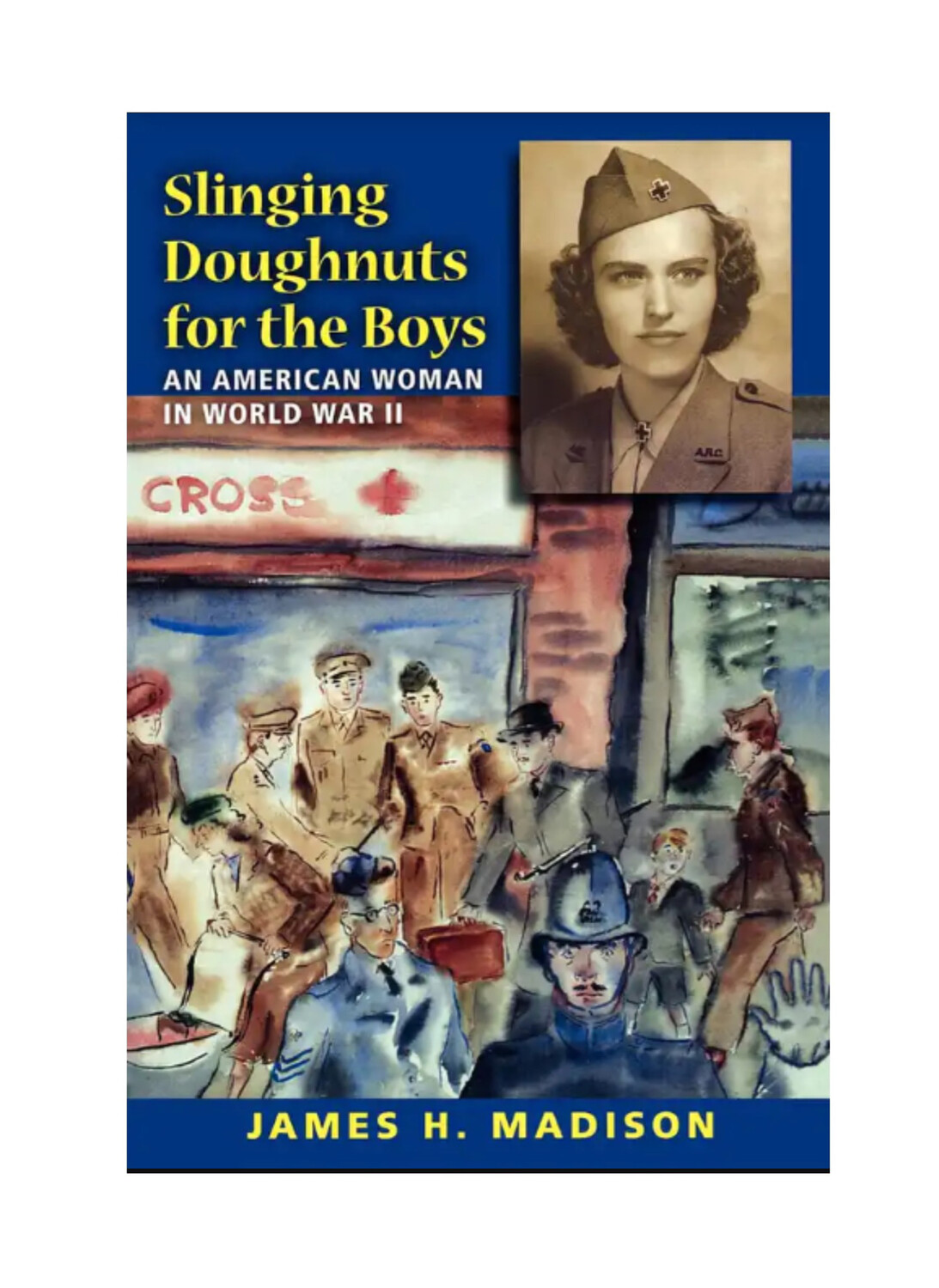 Slinging Doughnuts For The Boys by James H Madison