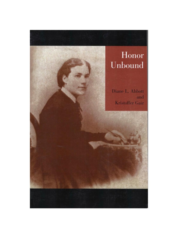Honor Unbound By Diane L. Abbott And Kristoffer Gair