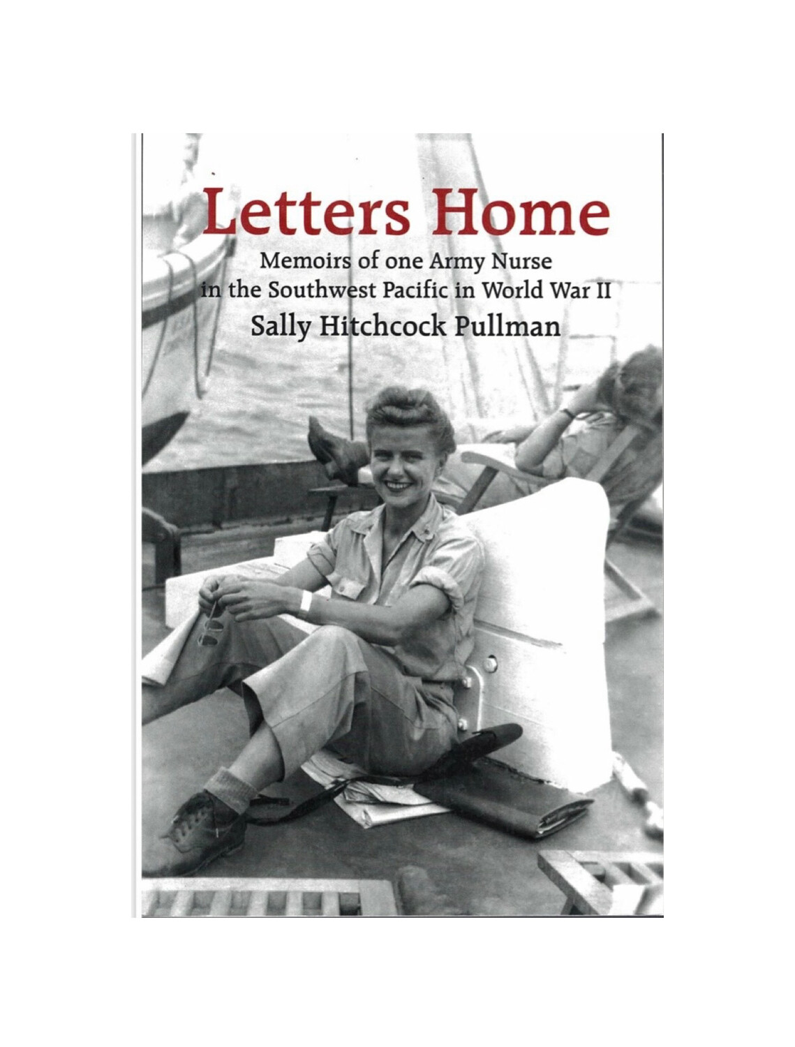 Letters Home By Sally Hitchcock Pullman